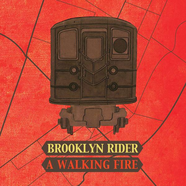 Brooklyn Rider - A Walking Fire (Édition Studio Masters)