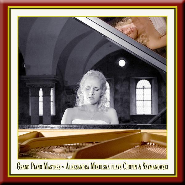 Aleksandra Mikulska - Grand Piano Masters