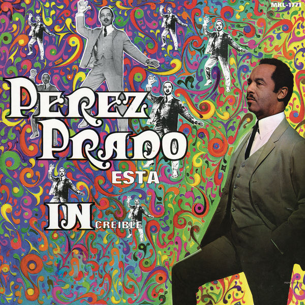 Perez Prado - Esta Increíble