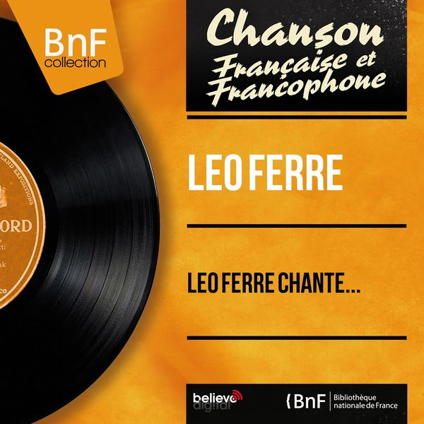 Léo Ferré|Léo Ferré chante...  (Mono Version)