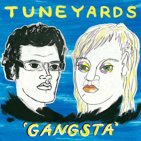 Tune-Yards|Gangsta (Remixes)