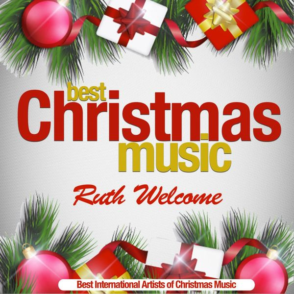 ruth welcome best christmas music best international artists of christmas music - Christmas Music Download