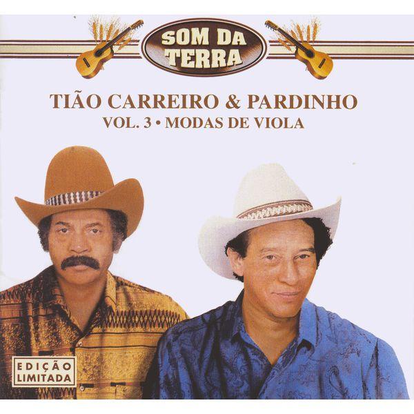 Tião Carreiro & Pardinho - Modas De Viola -Som Da Terra