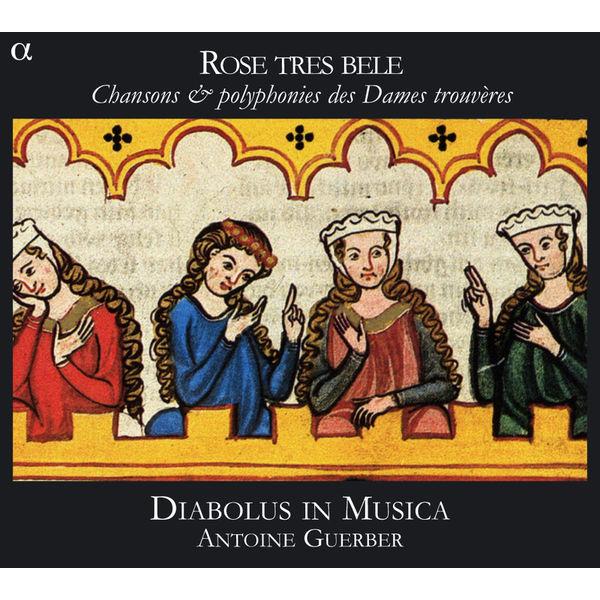 Antoine Guerber - Chansons et Polyphonies des Dames Trouvères