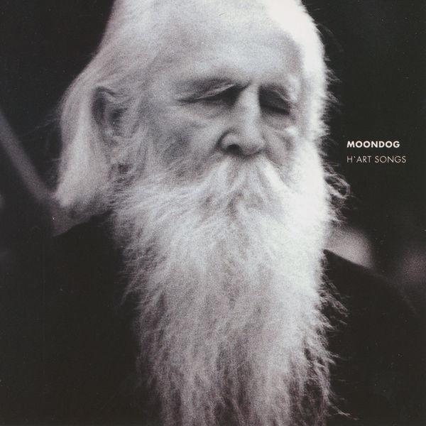 Moondog - H'art Songs