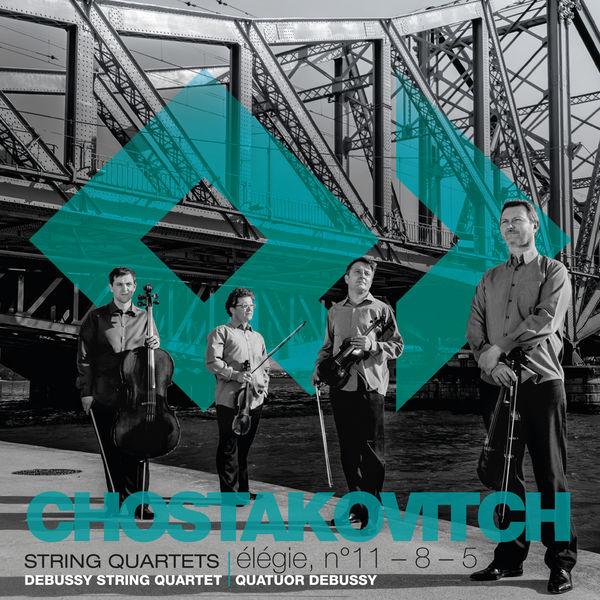 Quatuor Debussy - Shostakovich: String Quartets Nos. 5, 8 & 11
