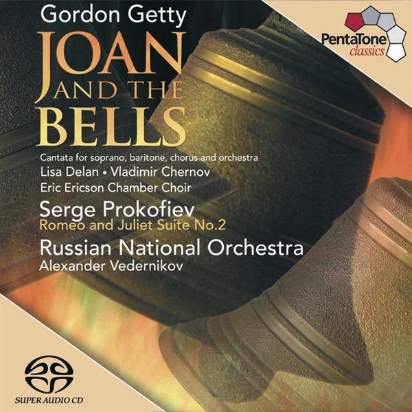 Alexander Vedernikov - GETTY: Joan and the Bells / PROKOFIEV: Romeo and Juliet