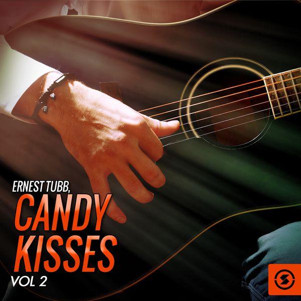 Ernest Tubb - Candy Kisses, Vol. 2