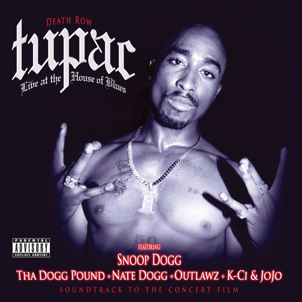 Tupac: Live At The House Of Blues | Tupac to stream in hi-fi, or to