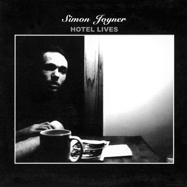Simon Joyner - Hotel Lives