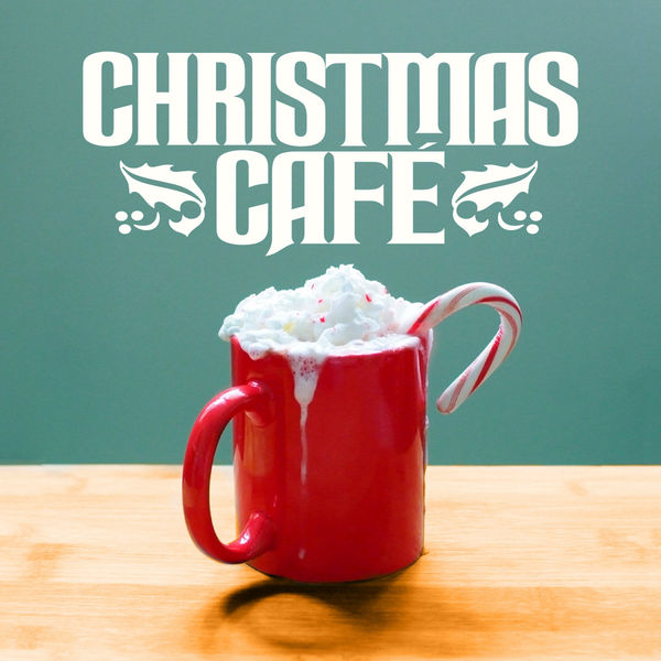 Various Artists - Christmas Cafe