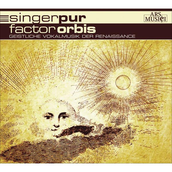 Singer Pur - Vocal Music (Renaissance) - VICTORIA, T.L. de / LASSO, O. di / JOSQUIN DES PREZ / SENFL, L. / RORE, C. de / UTENDAL, A. (Factor Orbis) (Singer Pur)