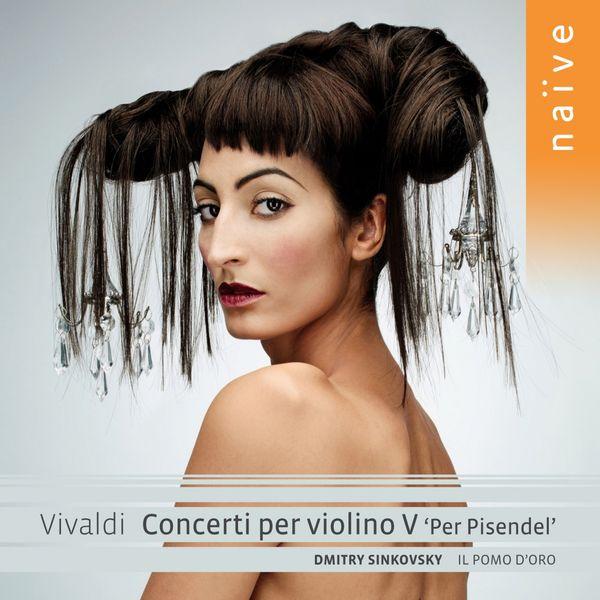 """Dmitry Sinkovsky - Antonio Vivaldi : Concerti per violino V """"Per Pisendel"""""""