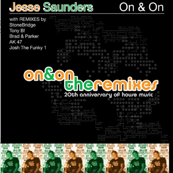 Jesse Saunders - 20th Anniversary Of House Music Vol. 1: On and On