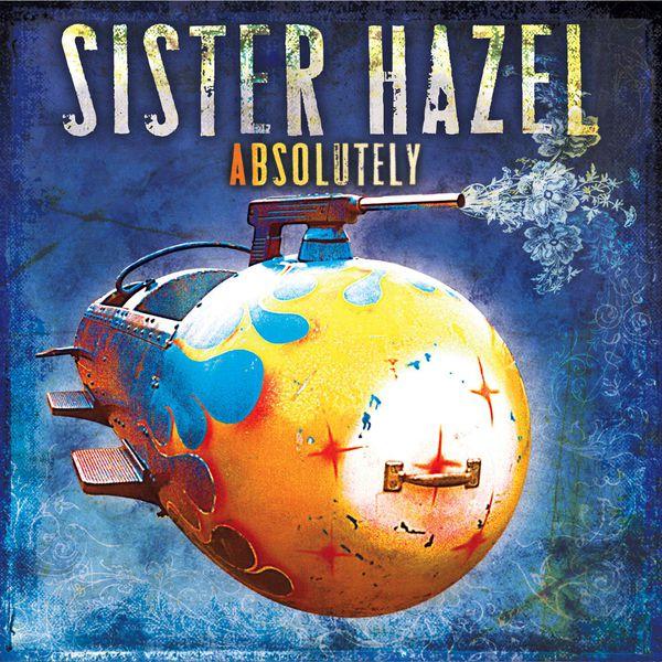 Sister Hazel - Absolutely