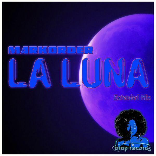 Markorder - La Luna (Extended Mix)