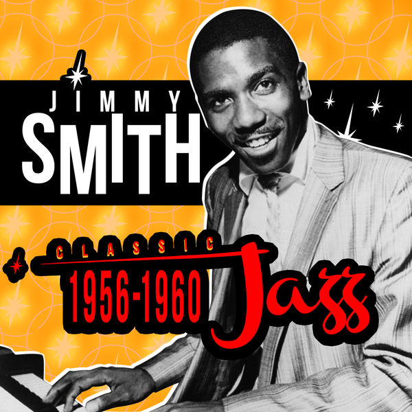 Classic jazz 1956 1960 jimmy smith album herunterladen for Classic jazz house