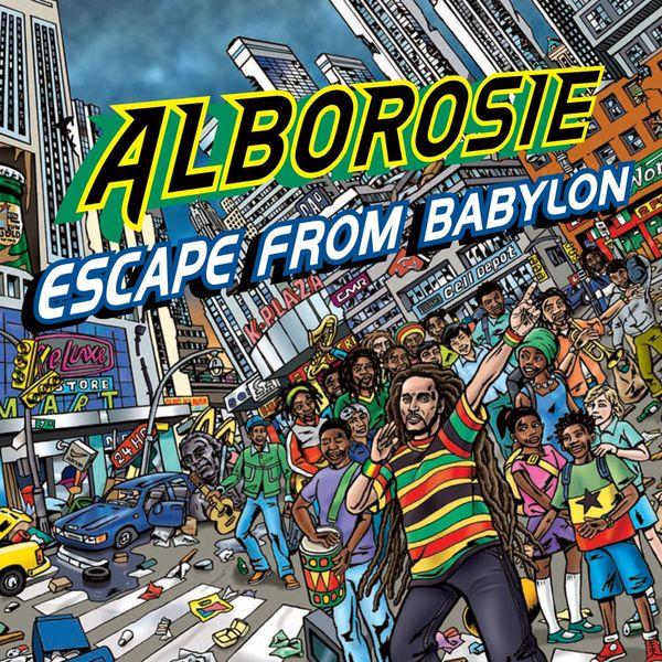 Alborosie - Escape From Babylon