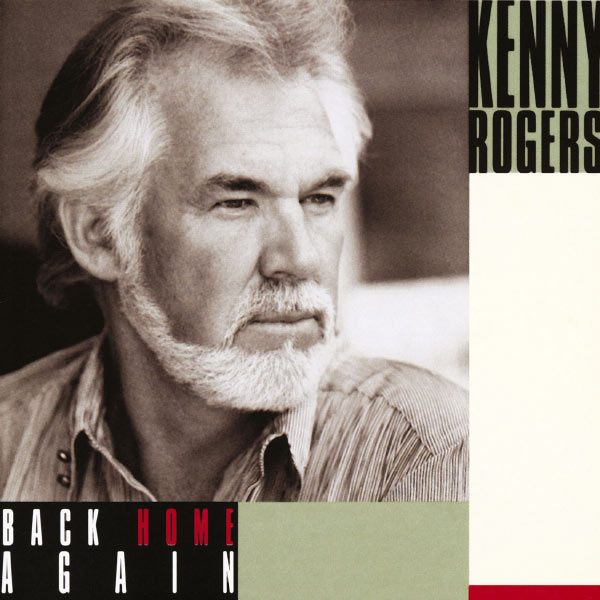 Back Home Again Kenny Rogers Download And Listen To The Album