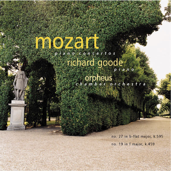 Richard Goode - Mozart Piano Concertos: No. 27 in b-flat Major, K. 595; No. 19 in F Major, K. 459