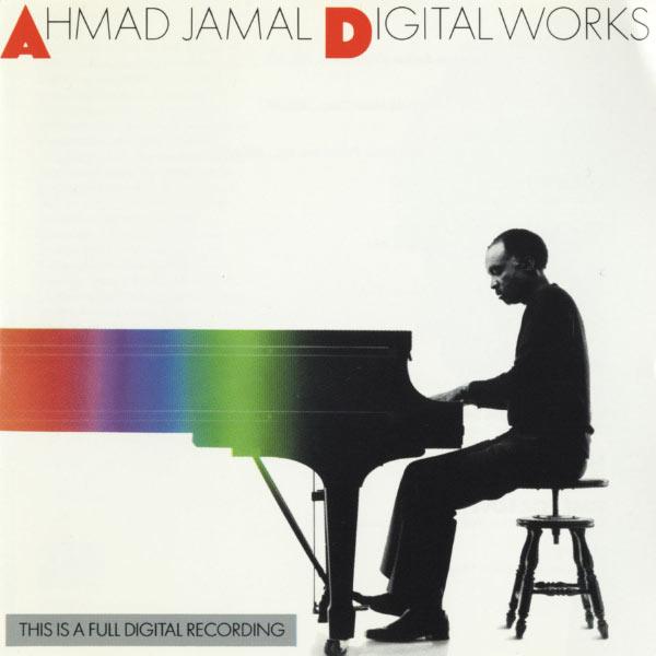 Ahmad Jamal - Digital Works
