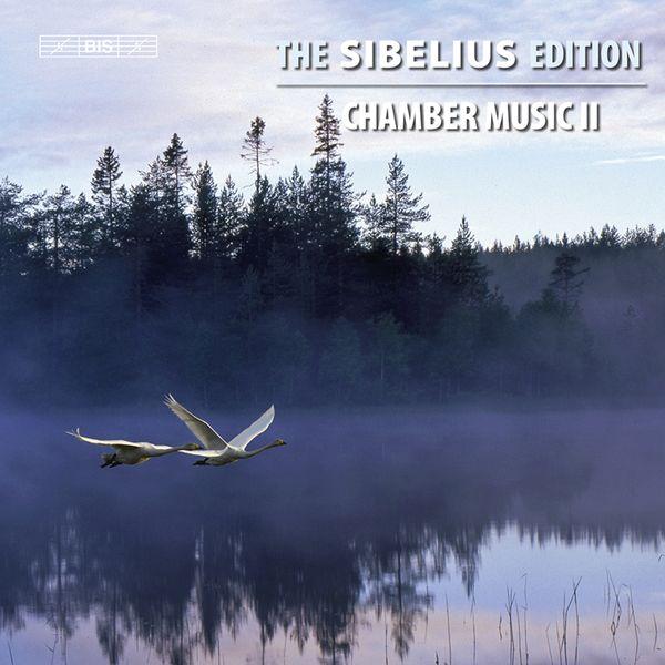 Jaakko Kuusisto - The Sibelius Edition, Vol. 9: Chamber Music II