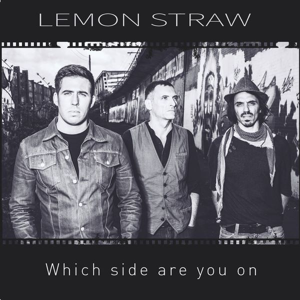 Lemon Straw - Which Side Are You On