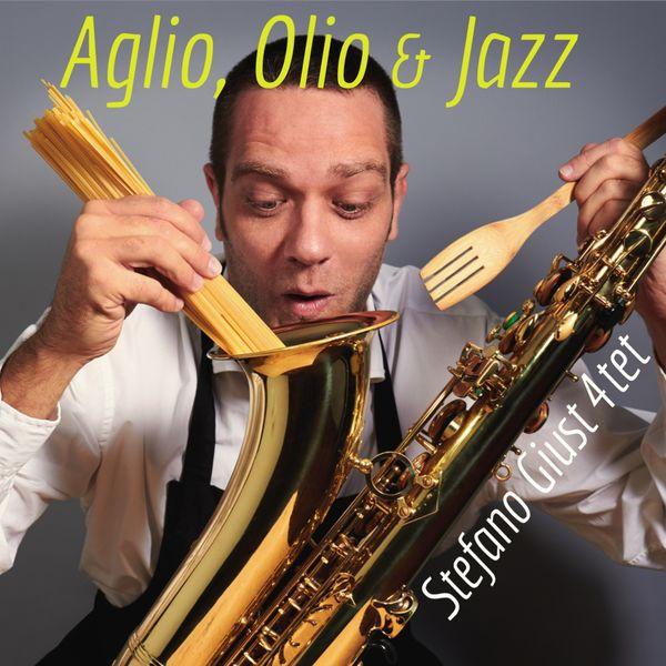 Stefano Giust 4tet feat. Nagarrius - Aglio, olio & Jazz