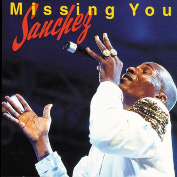 Sanchez - Missing You