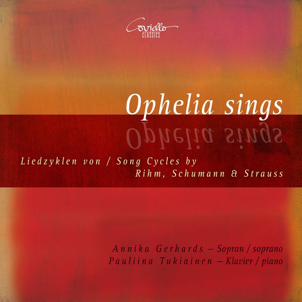 Annika Gerhards, Pauliina Tukiainen - Ophelia sings
