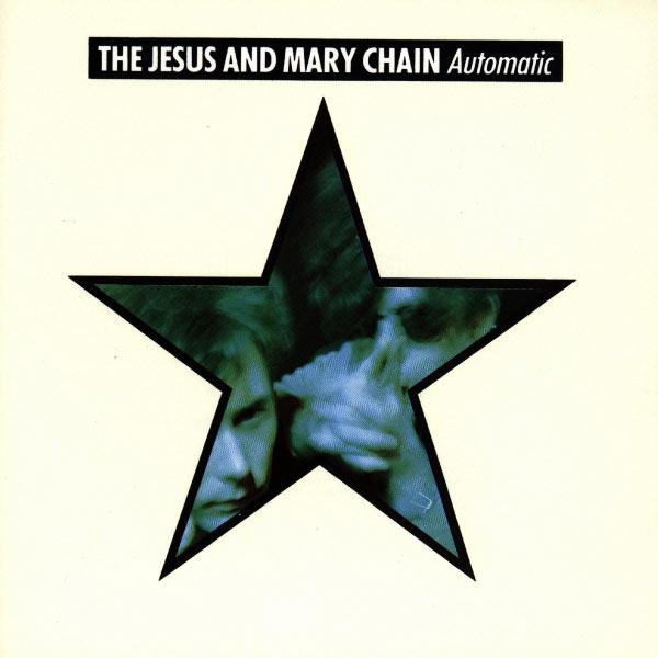 The Jesus And Mary Chain - Automatic (DMD)