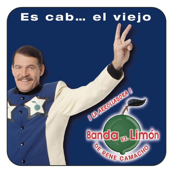 La Arrolladora Banda El Limón De Rene Camacho - Es Cab ... El Viejo