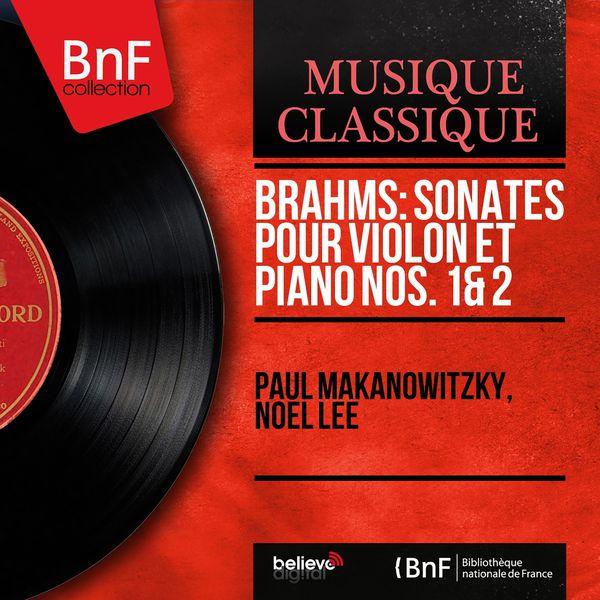 Paul Makanowitzky - Brahms: Sonates pour violon et piano Nos. 1 & 2 (Mono Version)