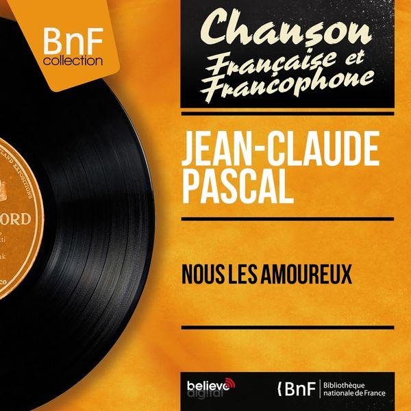 Jean-Claude Pascal - Nous les amoureux (feat. Léo Chauliac et son orchestre) [Mono Version]