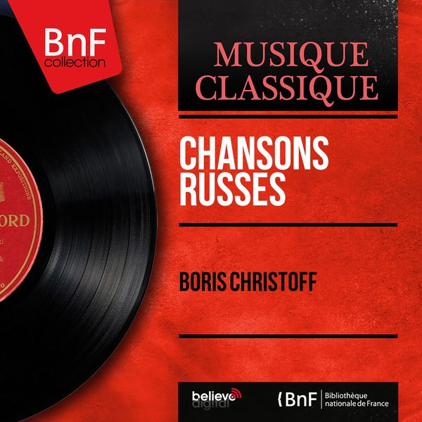 Boris Christoff - Chansons russes (Mono Version)