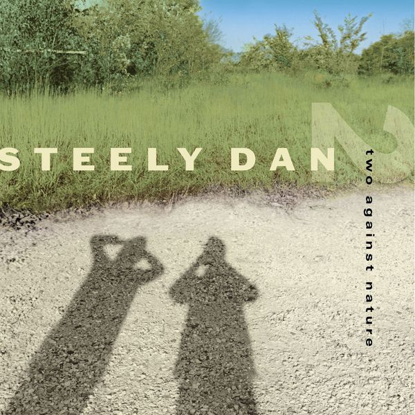 Steely Dan Two Against Nature (Edition Studio Masters)