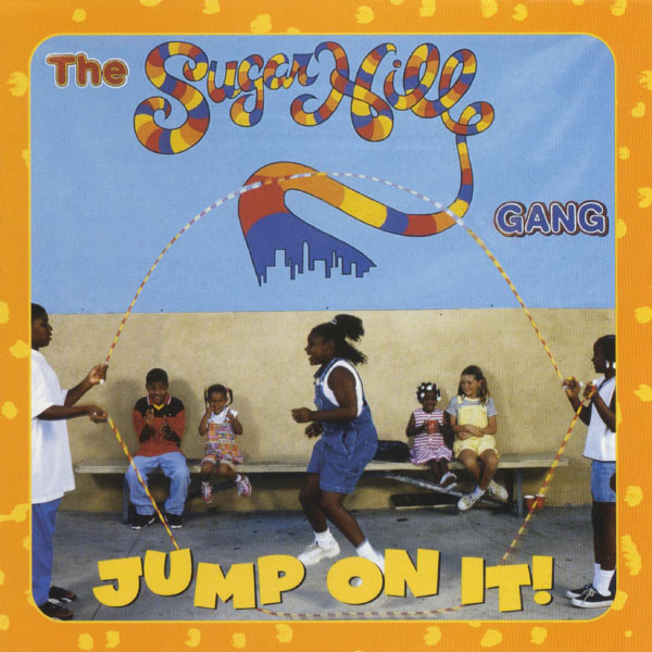 The Sugarhill Gang - Jump On It!
