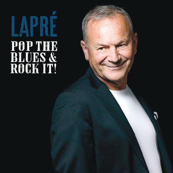 Johannes Lapré - Pop the Blues & Rock it!