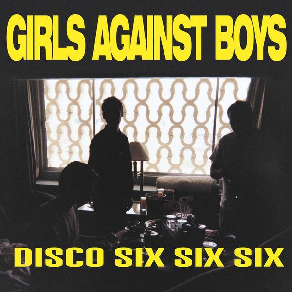 Girls Against Boys|Disco 666 + 4