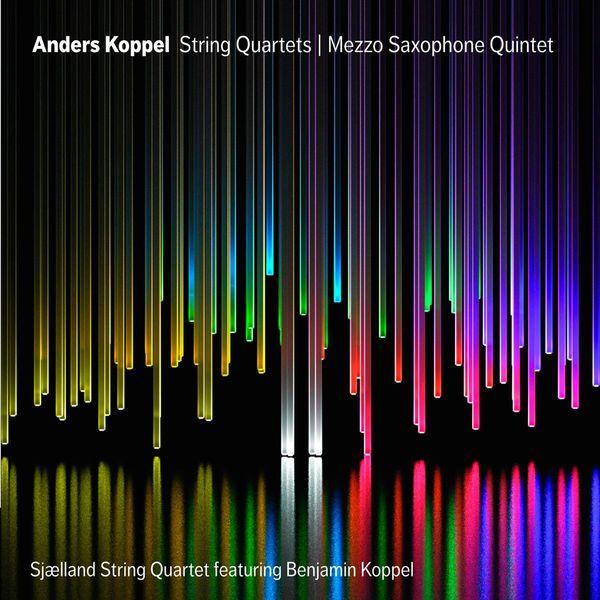Benjamin Koppel - Quatuors à cordes - Quintette avec saxophone mezzo-soprano