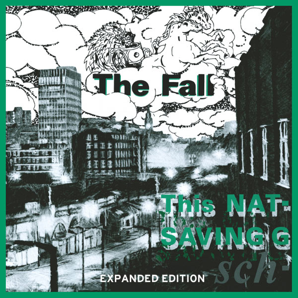 The Fall - This Nation's Saving Grace (Expanded Edition)