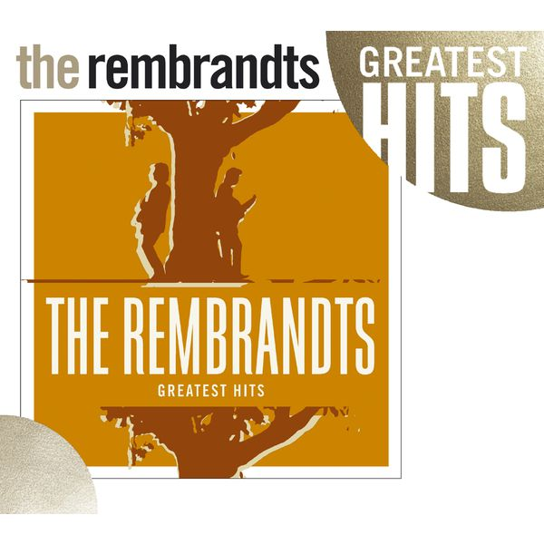 The Rembrandts - Greatest Hits