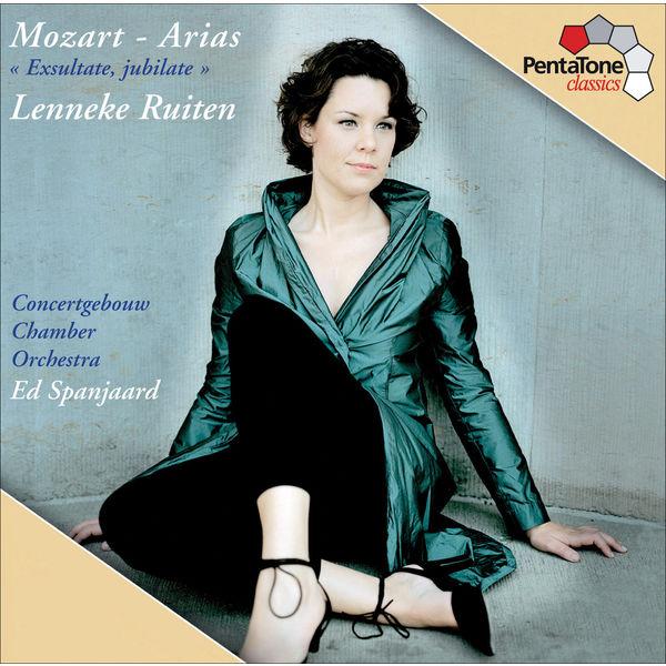 Lenneke Ruiten - Mozart: Arias - Exsultate Jubilate KV 165