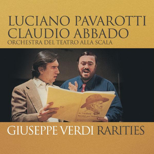 Claudio Abbado - Pavarotti - Verdi Rarities