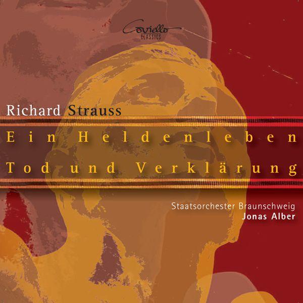 Brunswick State Orchestra - STRAUSS, R.: Heldenleben (Ein) / Tod und Verklarung (Brunswick State Orchestra, Alber)