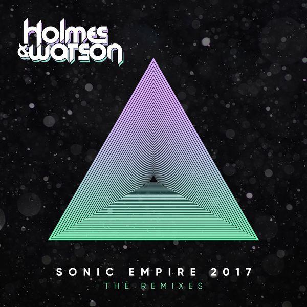 Album Sonic Empire 2017 (The Remixes), Holmes & Watson
