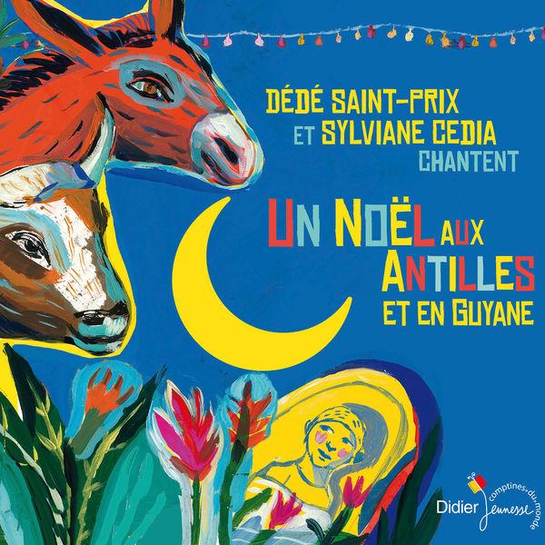 Dédé Saint-Prix - Un Noël aux Antilles et en Guyane