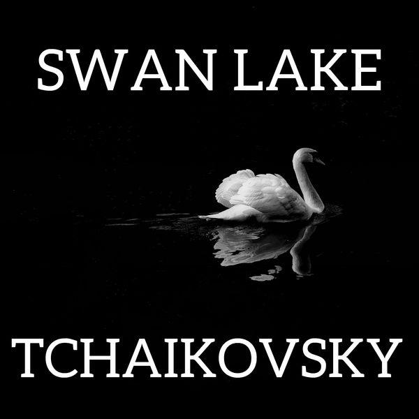 Peter Ilych Tchaikovsky - Swan Lake