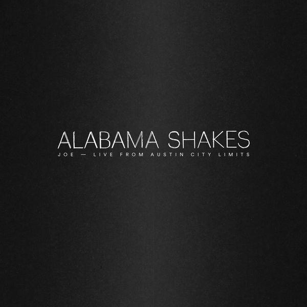 Alabama Shakes Joe (Live from Austin City Limits)