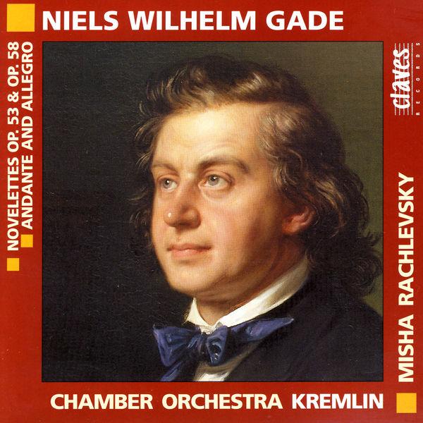 Niels Gade - Novelettes - Andante & Allegro